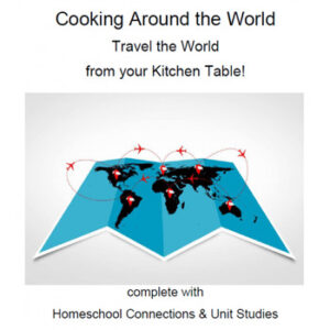 cooking unit study homeschool travel world geography